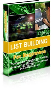Opt In List Building For Beginners