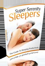 Super Serenity Sleepers