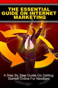 The Essential Guide On Internet Marketing