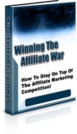 Winning The Affiliate War
