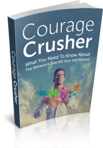 Courage Crusher