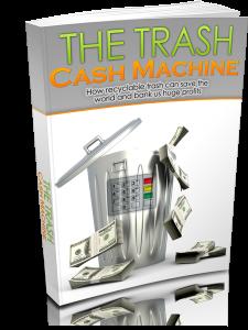 The Trash Cash Machine
