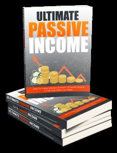 The Ultimate Passive Income