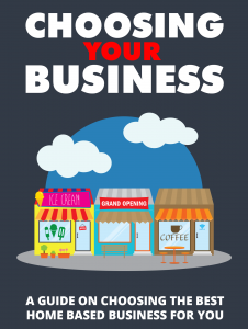 Choosing Your Business