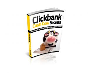 Clickbank Cash Cow Secrets