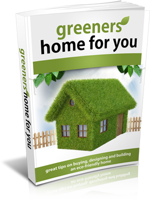 Greener home For You