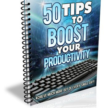 50 Tips to Boost Your Productivity