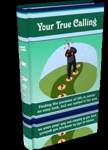 Your True Calling