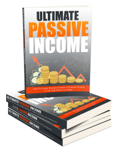 The Ultimate Passive Income