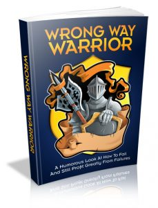 Wrong Way Warrior